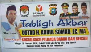 Sosialisasi Pilgub Riau Damai dan Bersih, Ustaz Abdul Somad Dihadirkan